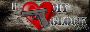 i love my glock