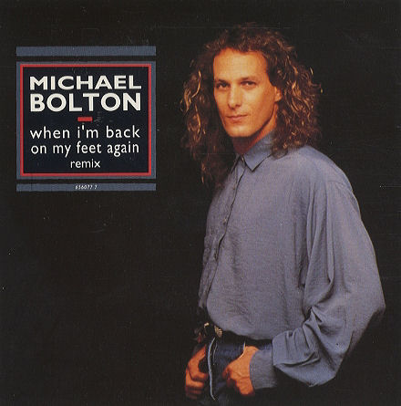 michael_bolton-when_im_back_on_my_feet_again_s